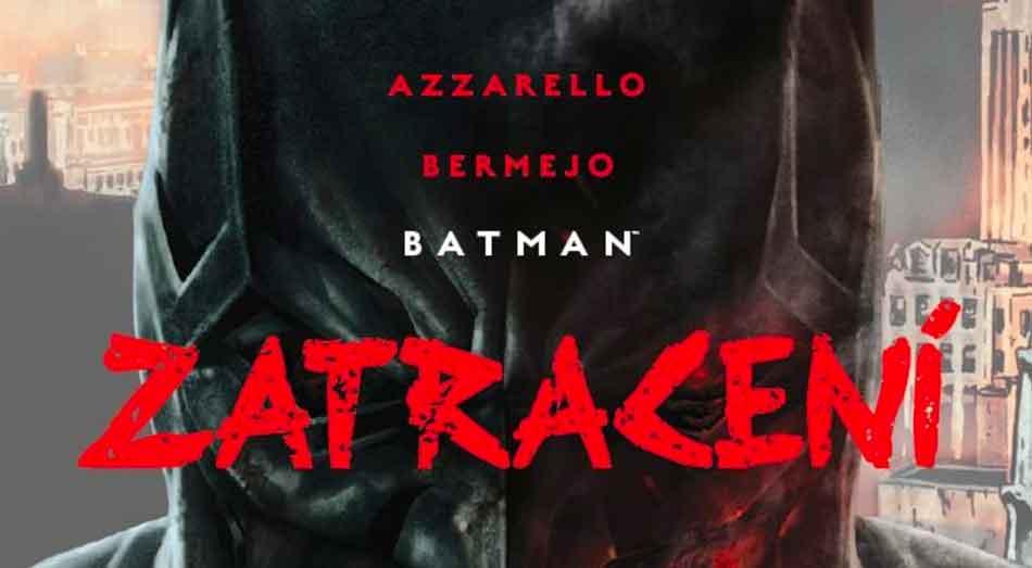 Batman – Damned vyjde v češtině pod názvem Batman – Zatracení
