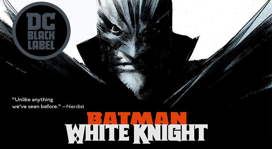 Dalším komiksem ze série DC Black Label bude Batman: White Knight